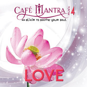 Cafe Mantra Music4 Love CD