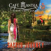 Cafe Mantra Music5 Sacred Journey CD
