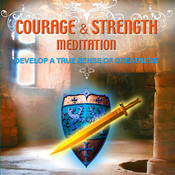 Courage and Strength Meditation CD