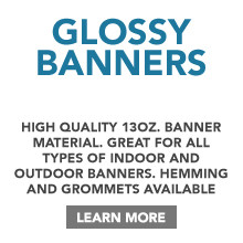 Glossy Vinyl Banners For Indoor & Outdoor Use