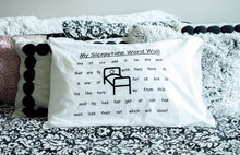 Sleepy Time Word Wall Pillowcase - Price includes Shipping