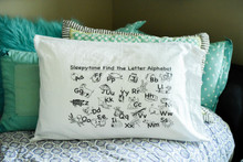 Sleepy Time Find the Letter Pillowcase - Price include Shipping