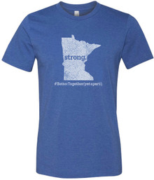 BELLA+CANVAS ® Unisex (Heather True Royal)CVC Short Sleeve Tee with MN STRONG  #BetterTogether (YetApart!) Logo - SHIPPING INCLUDED