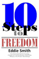 July Gift - 10 Steps to Freedom