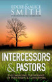 Intercessors and Pastors