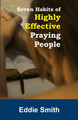 7 Habits of Highly Effective Praying People MP3 Audio Teaching