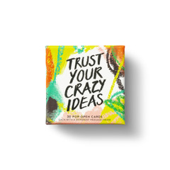 "Compendium - Thoughtfulls Pop Open Cards ""Trust Your Crazy Ideas"" $7.95 - Show Pony Boutique"