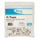 MODULE, F-TYPE NICKEL PLATED 25 PK WHITE