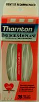 Thornton Bridge & Implant Floss