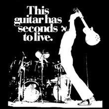 This Guitar has seconds to live._Pete Townshend_The Who T Shirt