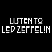 LISTEN TO LED ZEPPELIN T shirt BlackSheepShirts