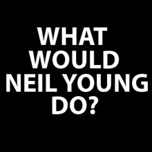 WHAT WOULD NEIL YOUNG DO? T Shirt BlackSheepShirts