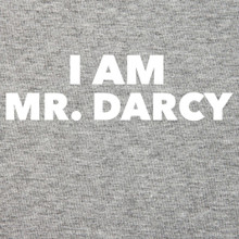 I AM MR. DARCY T Shirt