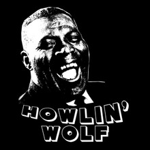 Howlin' Wolf T Shirt Smoke stack lightning Back Door Man Blues music