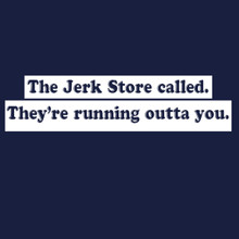 The Jerk Store Called T Shirt funny George Costanza Seinfeld tee