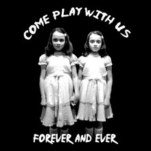 The Shining Twins T Shirt Come play with us Stanley Kubrick