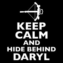Keep Calm and Hide Behind Daryl T Shirt The walking Dead  Norman Reedus