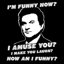 Funny How? T Shirt Goodfellas Joe Pesci