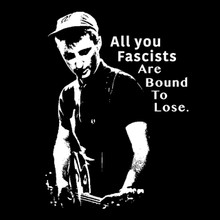 All You Fascists are bound to lose T Shirt Billy Bragg
