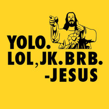 Funny Jesus resurrection T-Shirt YOLO!