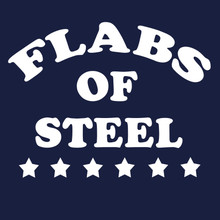 FLABS OF STEEL T-Shirt