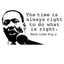 Martin Luther King Jr. T-Shirt The time is right!