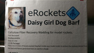 eRockets Daisy Girl Dog Barf™ Recovery Wadding for model rockets 1.5 lb Box ERK 9066