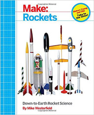 Book Make: Rockets by Mike Westerfield