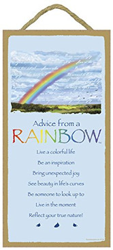 ADVICE FROM A RAINBOW
