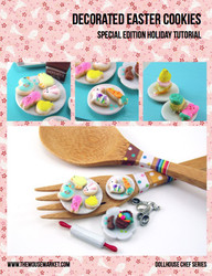 Polymer Clay Tutorial - Decorated Easter Cookies (Dollhouse, Food Jewelry Tutorial eBook)