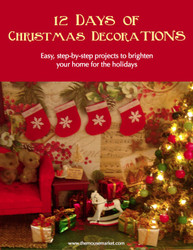 DIY Christmas Decorations - 12 Days of Christmas Decorations Tutorial eBook