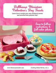 Dollhouse Miniature Valentine's Day Foods DIY Tutorial- Miniature Food Tutorial eBook - Cooking School Series