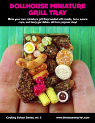 Dollhouse Miniature Tutorial Grill Tray eBook - Cooking School Series