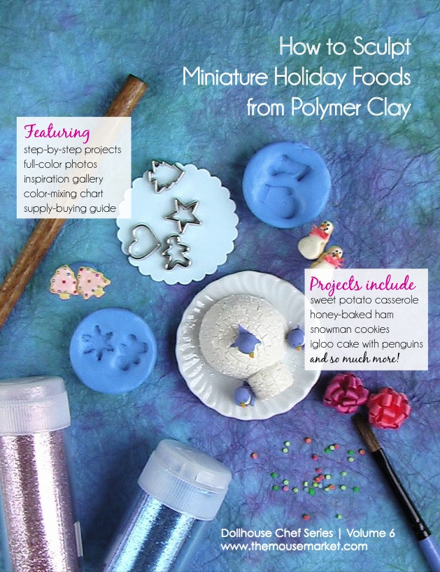 Polymer Clay Tutorial How To Sculpt Dollhouse Miniature Holiday Foods