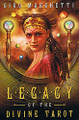 Legacy of the Divine Tarot by C.Marchetti