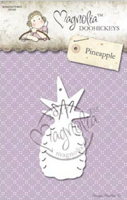 Magnolia Stamps DooHickey - Earlybird Die Club #15 - Pineapple