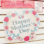 "2 Pk 16"" Happy Mother's Day Cutouts 24-2 pks per bx .45 per set"