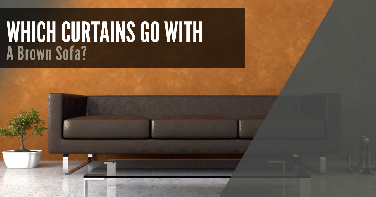 What Curtains Go With A Brown Sofa Quickfit Blinds And