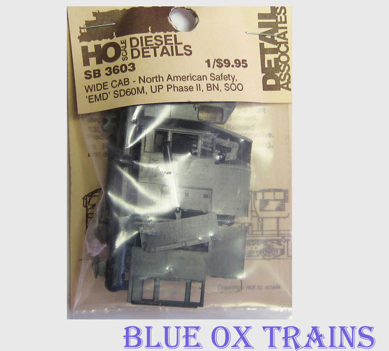 Detail Associates 3603 Wide Cab North American Safety EMD SD60M UP Phase II BN SOO HO Scale
