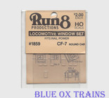 Run8 1859 Window Set - CF-7 Round Cab Rail Power Kit HO Scale