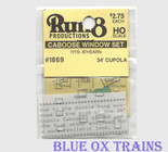 Run8 1869 Window Set - 34' Cupola Caboose Athearn Kit HO Scale