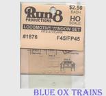 Run8 1876 Window Set - F45/FP45 Rail Power Kit HO Scale