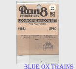 Run8 1883 Window Set - GP60 Rail Power Kit HO Scale