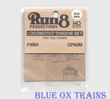 Run8 1884 Window Set - GP60M Rail Power Kit HO Scale
