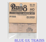 Run8 1888 Window Set - AC4400 Rail Power Kit HO Scale