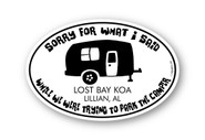 Wholesale Sorry What I Said Camper Sticker