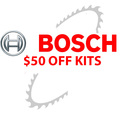 Bosch $50.00 Off Kits<