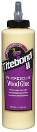 Titebond 2314 - Titebond II Fluorescent Premium Wood Glue 16-Ounce Bottle
