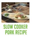 Slow Cooker Pork Recipe