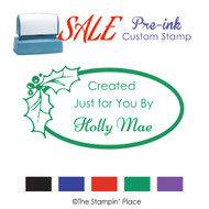 SALE ITEM: Custom Pre-Ink Stamp: Holly Oval Style PZ-105